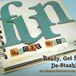 Ready, Get set, De-stash! Fun Quote Book