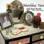 Matchbox Vanity