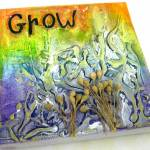Wall of Inspiration: Mixed Media Canvas – Grow