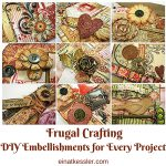 Frugal Crafting: DIY Embellishments