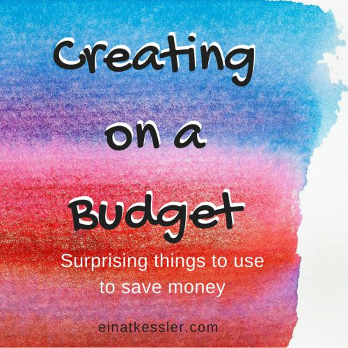 Creating on a Budget