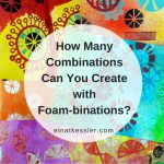 How Many Combinations Can You Create with Foam-binations?