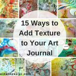 15 Ways to Add Texture to Your Art Journal