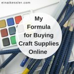 My Formula for Buying Craft Supplies Online