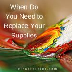 When Do You Need to Replace Your Supplies