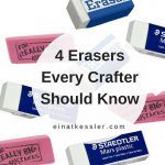 4 Erasers Every Crafter Should Know
