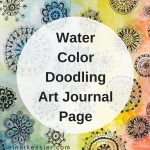 Water Color Doodling Art Journal Page