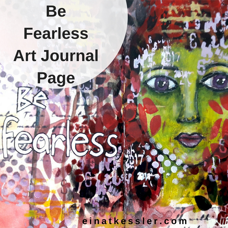 Be Fearless Art Journal Page