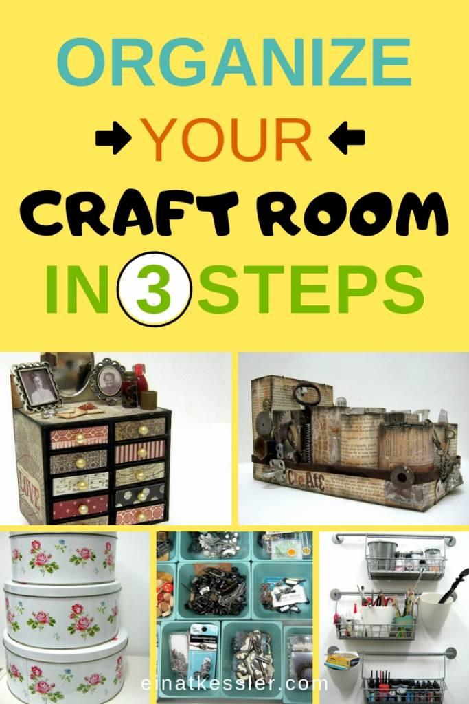 craft room organization in 3 steps collage