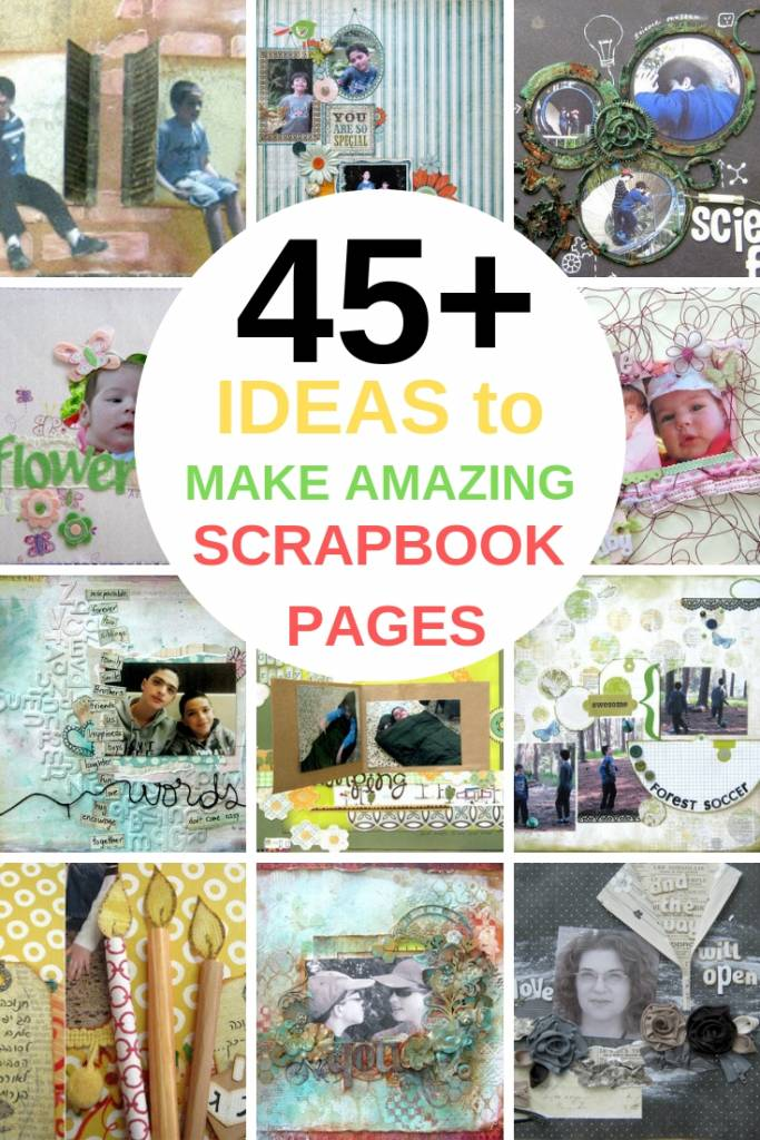 45 ideas to make amazing scrapbook pages collage