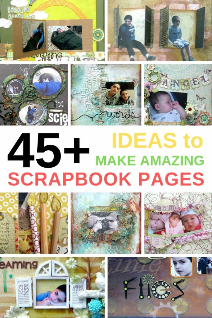 45= ideas to make your scrapbook pages look amazing collage